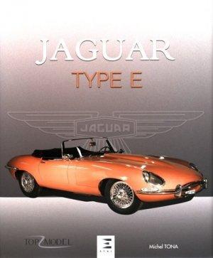 Jaguar type E - Le fauve de Coventry - etai - editions techniques pour l'automobile et l'industrie - 9791028301682 -