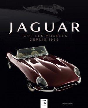 Jaguar, tous les modèles depuis 1935 - etai - editions techniques pour l'automobile et l'industrie - 9791028303990 -