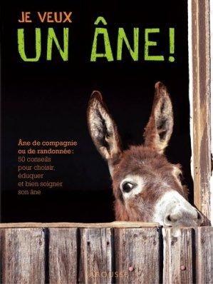 Je veux un âne ! - larousse - 9782035898456 - rechargment cartouche, rechargement balistique
