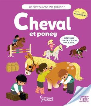 Je découvre en jouant : Cheval et poney - larousse - 9782035964472
