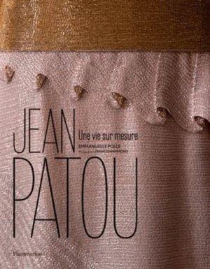 Jean Patou - flammarion - 9782081295148 - majbook ème édition, majbook 1ère édition, livre ecn major, livre ecn, fiche ecn