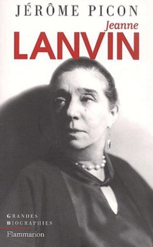 Jeanne Lanvin - Flammarion - 9782082100441 -