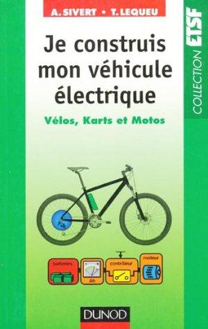 Je construis mon véhicule électrique - dunod - 9782100589449 -