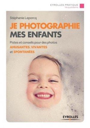 Je photographie mes enfants - eyrolles - 9782212142464 -