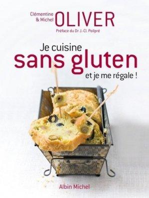 Je cuisine sans gluten et je me regale ! - albin michel - 9782226241535 -