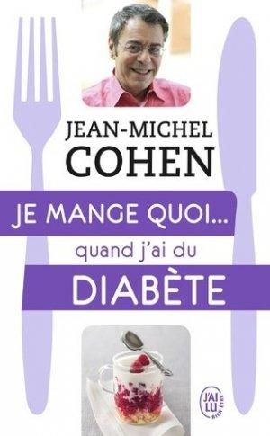 Je mange quoi... quand j'ai du diabète - j'ai lu - 9782290136652 - majbook ème édition, majbook 1ère édition, livre ecn major, livre ecn, fiche ecn