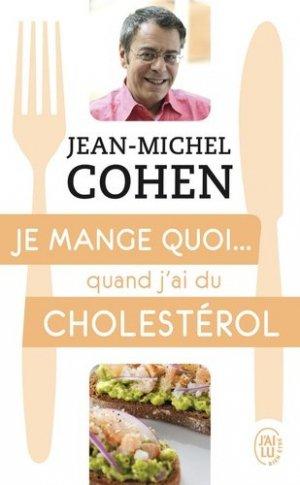 Je mange quoi... quand j'ai du cholestérol - j'ai lu - 9782290136669 - majbook ème édition, majbook 1ère édition, livre ecn major, livre ecn, fiche ecn