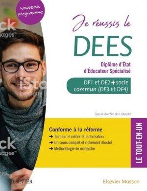 Je réussis le DEES. Diplôme d'État d'éducateur spécialisé - elsevier / masson - 9782294765902 -