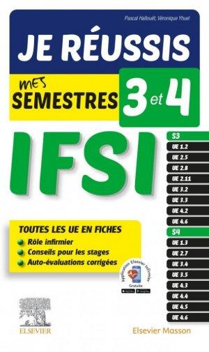 Je réussis mes semestres 3 et 4 - IFSI - elsevier / masson - 9782294771309 -