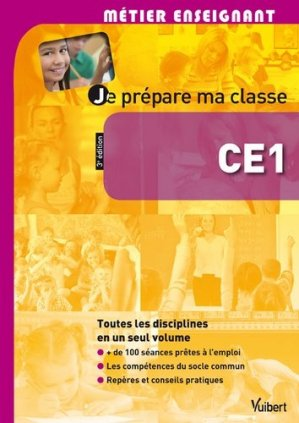 Je prépare ma classe CE1 - Vuibert - 9782311010879 -