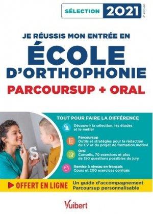 Je réussis mon entrée en école d'Orthophonie - Parcoursup et oral - Vuibert - 9782311208955 -