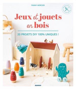 Jeux et jouets en bois - Mango - 9782317020209 -