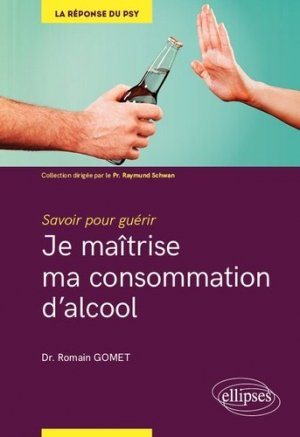 Je maîtrise ma consommation d'alcool - ellipses - 9782340030091 -