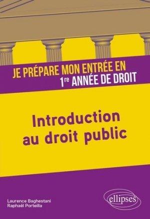 Je prépare mon entrée en 1re année de Droit. Introduction au droit public - Ellipses - 9782340035966 -