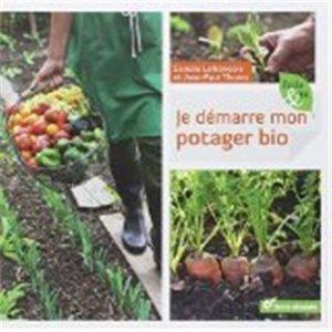 Je démarre mon potager bio - terre vivante - 9782360980574 -