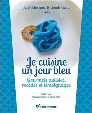 Je cuisine un jour bleu - terre vivante - 9782360983360 -