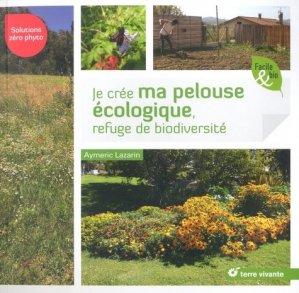 Je crée ma pelouse écologique, refuge de biodiversité - terre vivante - 9782360984169 -