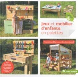 Jeux et mobilier d'enfants en palettes - terre vivante - 9782360984350