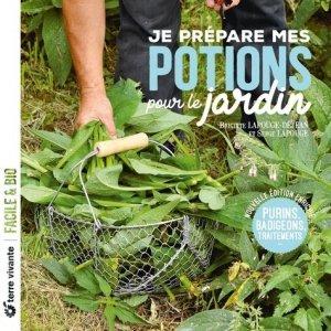 Je prépare mes potions pour le jardin  - terre vivante - 9782360986477 -