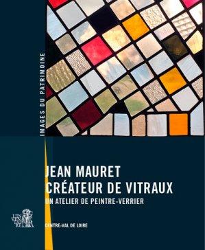 Jean mauret, créateur de vitraux - lieux dits - 9782362191770 -