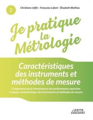 Je pratique la métrologie - Caractéristiques des instruments et méthodes de mesure - lexitis - 9782362331824 -
