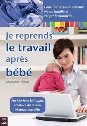 Je reprends le travail après bébé - tournez la page editions - 9782364830165 -