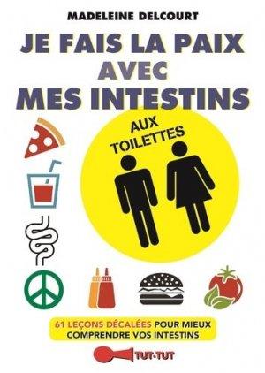 Je fais la paix avec mes intestins aux toilettes - tut tut - 9782367041643 -