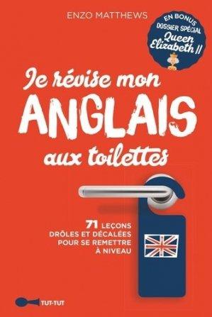 Je révise mon anglais aux toilettes - tut tut - 9782367042497 -