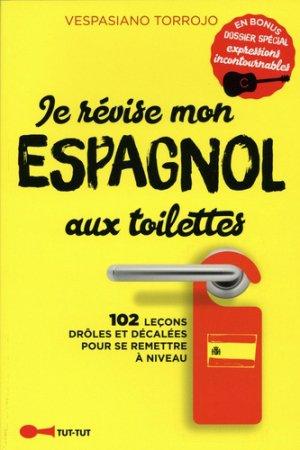 Je révise mon espagnol aux toilettes - tut tut - 9782367042541 -