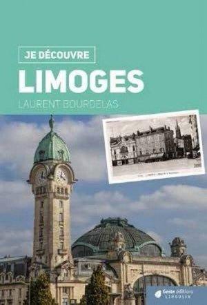 Je découvre Limoges - geste - 9782367465302 -