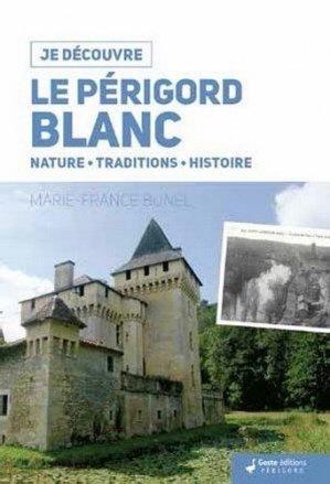 Je découvre le Périgord Blanc - geste - 9782367465333 -