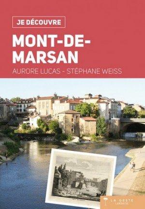 Je découvre Mont-de-Marsan - geste - 9782367467177 -