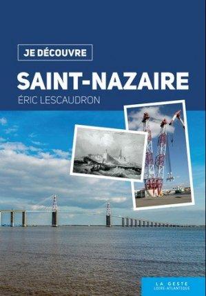 Je découvre saint-nazaire - geste - 9782367467245 -