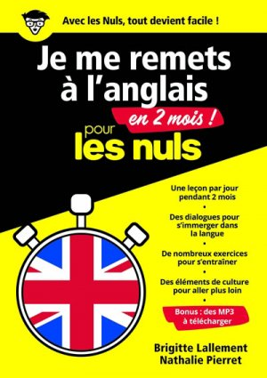 Je me remets à l'anglais en 2 mois pour les Nuls - first editions - 9782412019320 -