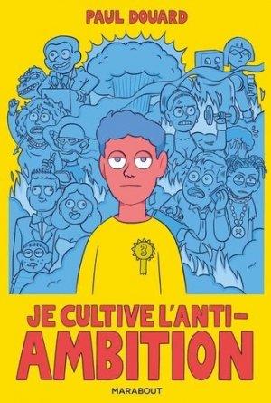 Je cultive l'anti-ambition - Marabout - 9782501140812 -