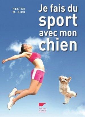 Je fais du sport avec mon chien - delachaux et niestle - 9782603024409 -
