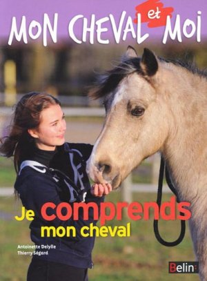 Je comprends mon cheval - belin - 9782701162966 -