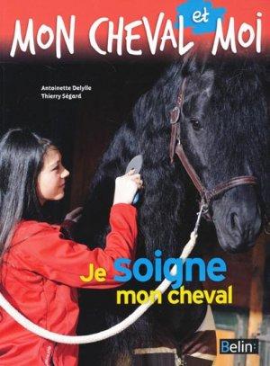 Je soigne mon cheval - belin - 9782701162980 -