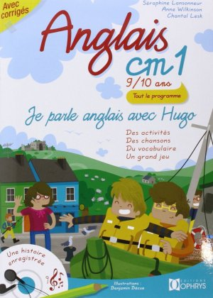 Je parle anglais avec Hugo, ANGLAIS CM1 - 9/10 ANS, Livre avec 2 CD audio - ophrys - 9782708012202 -