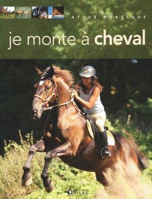 Je monte à cheval - atlas  - 9782723469753 -