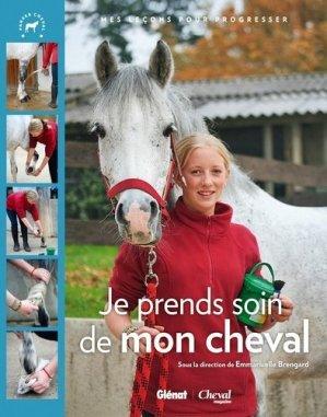 Je prends soin de mon cheval - glénat / cheval magazine - 9782723492133 -