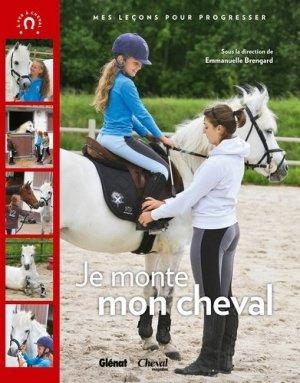 Je monte à cheval - glénat / cheval magazine - 9782723492140 -