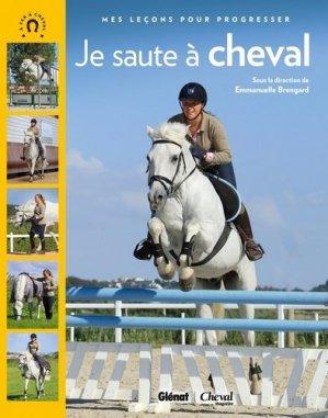 Je saute à cheval - glénat / cheval magazine - 9782723496407 -