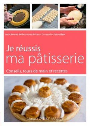 Je réussis ma pâtisserie - Ouest-France - 9782737362828 -