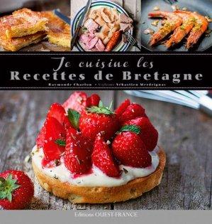 Je cuisine les recettes de Bretagne - Ouest-France - 9782737367915 -