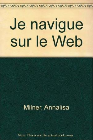 Je navigue sur le Web - osman eyrolles multimedia - 9782746401334 -