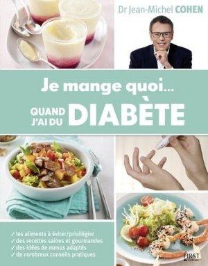 Je mange quoi... quand j'ai du diabète - first - 9782754084819 -