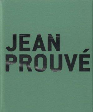 Jean Prouvé à Nancy - somogy  - 9782757205631 -