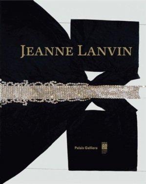 Jeanne Lanvin - Paris Musées - 9782759602889 -