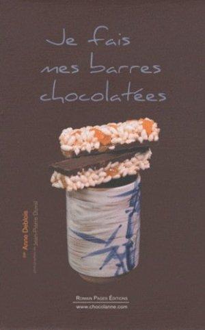Je fais mes barres chocolatées - Romain Pages - 9782843503771 -